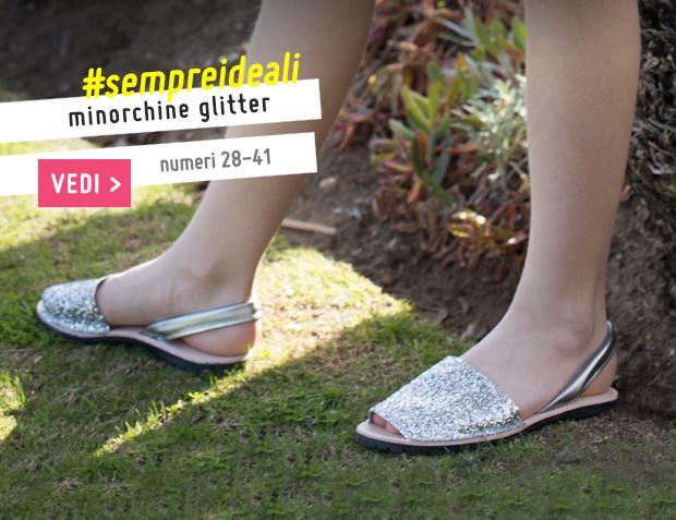 Minorchine Glitter Bambina & Donna Collezione Primavera Estate 2017